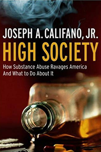Book cover of High Society by Joseph A. Califano Jr.